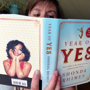 Year of Yes by by Shonda Rhymes