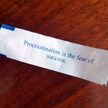 Procrastination is the fear of success